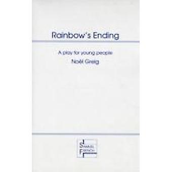 Rainbows Ending by Greig & Noel