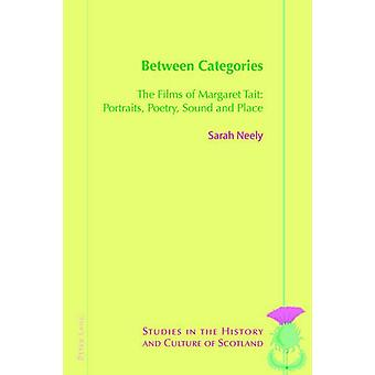 Between Categories - The Films of Margaret Tait - Portraits - Poetry -