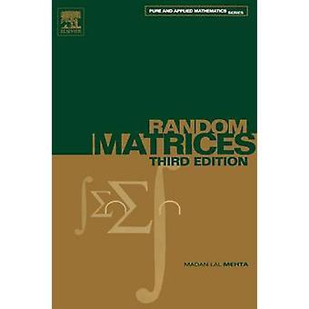 Random Matrices by Metha Lal