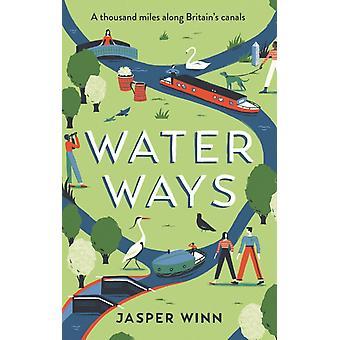 Voies d'eau par Jasper Winn