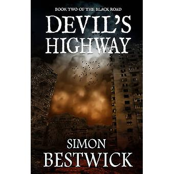 Devils Highway by Bestwick & Simon