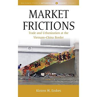 Market Frictions by Kirsten W Endres