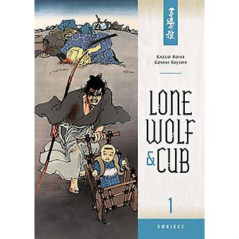 Lone Wolf and Cub Omnibus Volume 1 by Goseki Kojima - Kazuo Koike - C
