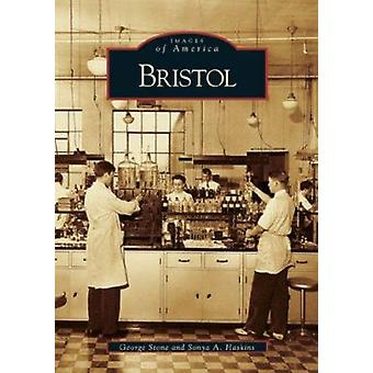 Bristol by George Stone - Sonya A Haskins - 9780738541679 Book