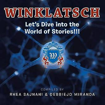 Winklatsch Lets Dive into the World of Stories von Sajnani & Rhea