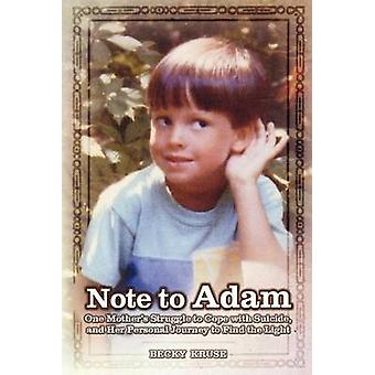 Note to Adam by Kruse & Becky