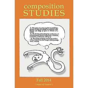 Composition Studies 42.2 Fall 2014 by Micciche & Laura R.