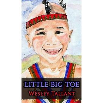 Little Big Toe by Tallant & Wesley