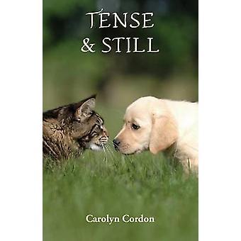 Tense  Still by Cordon & Carolyn