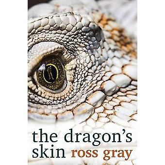 The Dragons Skin by Gray & Ross