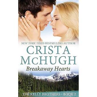 Breakaway Hearts by McHugh & Crista