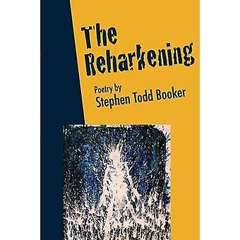 The Reharkening by Booker & Stephen Booker