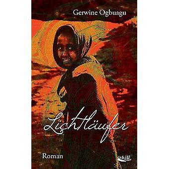 Lichtlufer by Ogbuagu & Gerwine