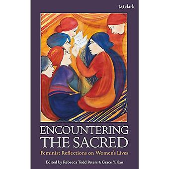 Encountering the Sacred - Feminist Reflections on Women's Lives by Reb