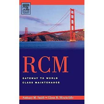 RCM--Gateway to World Class Maintenance by Smith - 9780750674614 Book