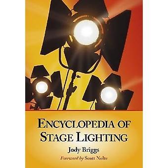 Encyclopedia of Stage Lighting av Jody Briggs - 9780786440436 Bok