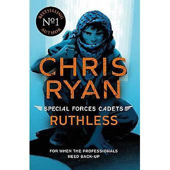 Special Forces Cadets 4 - Ruthless door Chris Ryan - 9781471407864 Boek