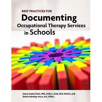 Best Practices for Documenting Occupational Therapy Services in Schoo