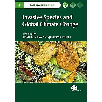 Invasive Species and Global Climate Change by John Thompson - 9781786
