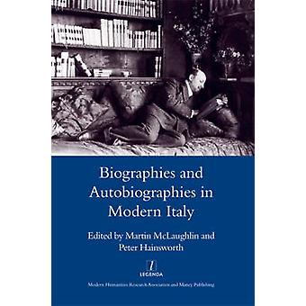 Biographies and Autobiographies in Modern Italy - a Festschrift for Jo