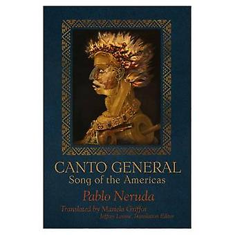 Canto General - Song of the Americas by Pablo Neruda - 9781936797691 B