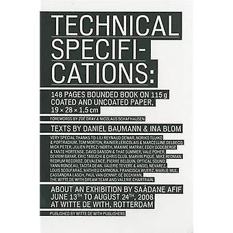Saadane Afif - Technical Specifications by Daniel Baumann - Ina Blom -