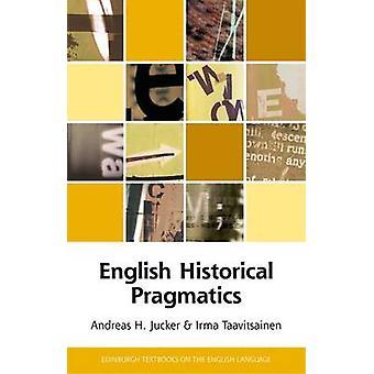 Engelse historische pragmatische door Andreas H Jucker