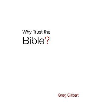 Why Trust the Bible? (Pack of 25) by Greg Gilbert - 9781682163481 Book