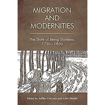 Migration and Modernities - The State of Being Stateless - 1750-1850 b