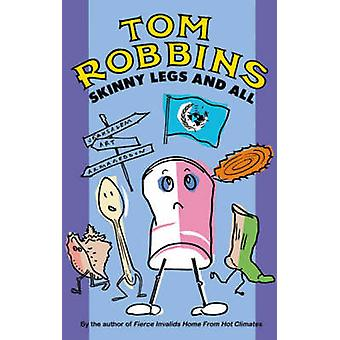 Skinny Legs and All by Tom Robbins - 9781842430347 Book