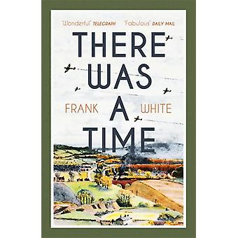 There Was a Time by White & Frank