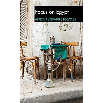 ALT 35 - Focus on Egypt - African Literature Today by Ernest N. Emenyo