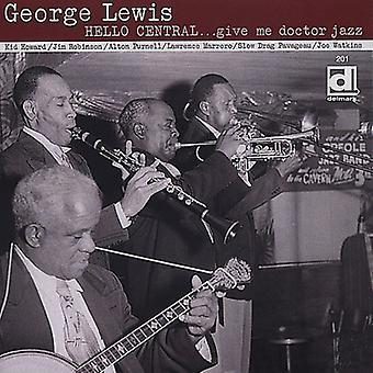 George Lewis-Olá central-give me Doctor J [CD] EUA importação