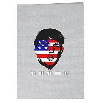 Another Chump Donald Trump USA Greeting Card