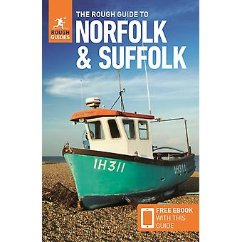 The Rough Guide to Norfolk  Suffolk Travel Guide with Free eBook by Guides & RoughDunford & MartinLee & Phil