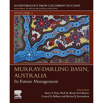 MurrayDarling Basin Australia por Edited por Barry Hart & Edit por Neil Byron & Edit por Nick Bond & Edit por Carmel Pollino & Edited por Michael Stewardson