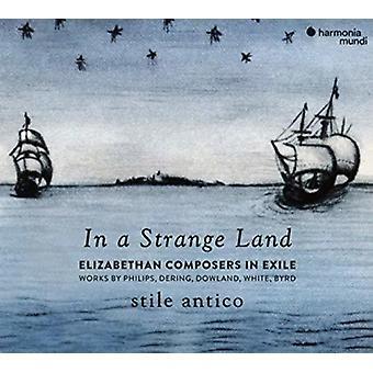 Stile Antico - In a Strange Land - Elizabethan Composers in Exile [CD] USA import