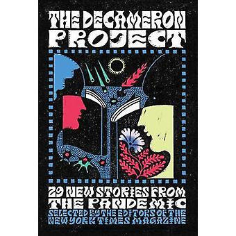 The Decameron Project 29 New Stories from the Pandemic