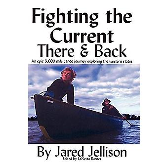 Fighting the Current by Jared Jellison - 9780615144931 Book