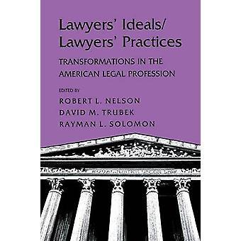 المحامين و apos؛ المثل/المحامين و apos; الممارسات - التحولات في L الأمريكية