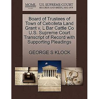 Board of Trustees of Town of Cebolleta Land Grant V. L Bar Cattle Co