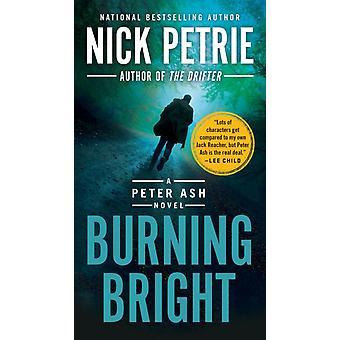 ニック・ペトリーのバーニング・ブライト