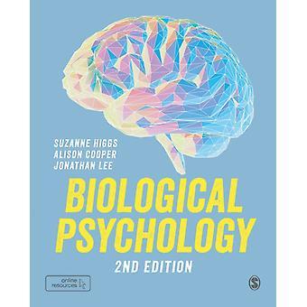 Biologisk psykologi av Suzanne HiggsAlison CooperJonathan Lee