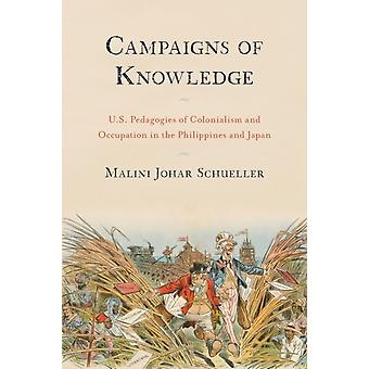 Campaigns of Knowledge by Malini Johar Schueller