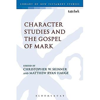 Character Studies and the Gospel of Mark - Library of New Testament Studies