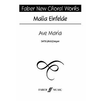 Ave Maria by By composer Maija Einfelde