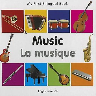 My First Bilingual Book  Music Englishfrench by Milet Publishing