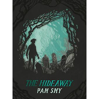 The Hideaway by Pam Smy