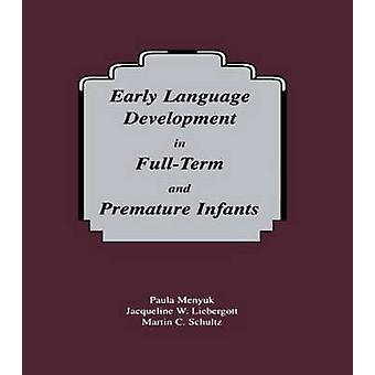 Early Language Development in Full-term and Premature infants
