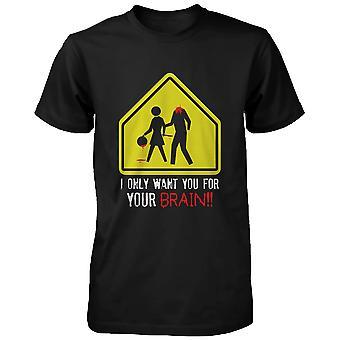 Ik wil u alleen voor uw hersenen Zombie mannen T-Shirt Horror grappige Halloween grappig T-shirt